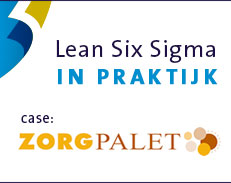 Lean Six Sigma in de Zorg